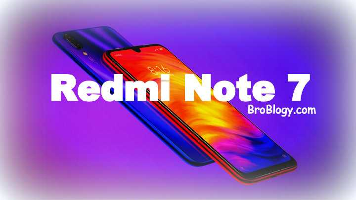 Redmi Note 7 Full Specification, Price, Pros & Cons