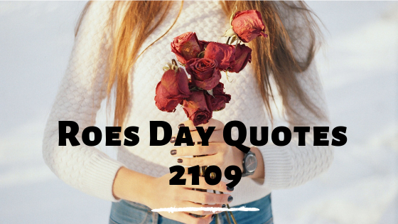 Rose day quotes 2019