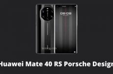 Huawei Mate 40 RS Porsche Design Pros and Cons, Price